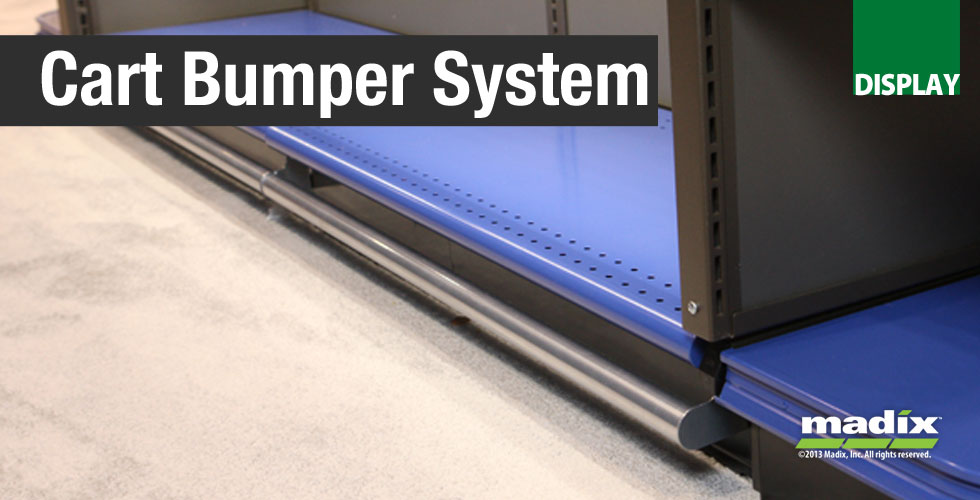 Cart Bumper SystemProtect Your Base Shelves