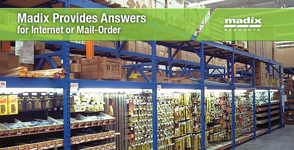 Madix Provides Solutions to Internet or Mail-order Challenges